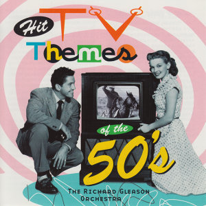 Hit Tv Themes of the 50's