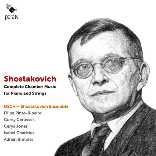 Shostakovich: Complete Chamber Music for Piano and Strings
