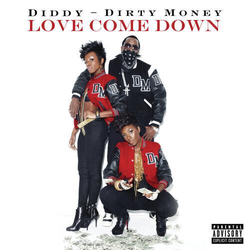 Love Come Down - Explicit Version