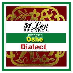 51 Lex Presents Oshe