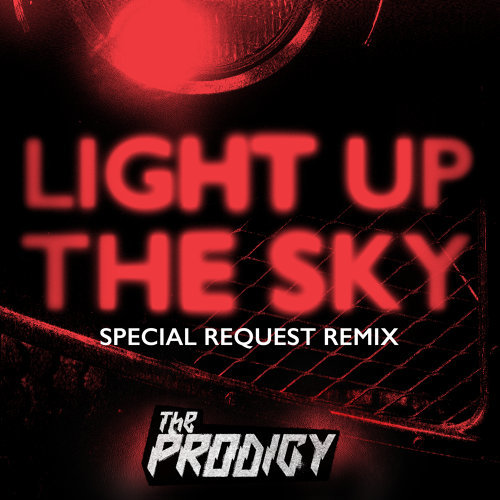 Light Up the Sky - Special Request Remix