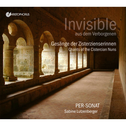 Invisible from a Secluded Place: Chants of the Cistercian Nuns