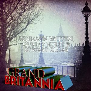 Benjamin Britten, Gustav Holst & Edward Elgar: Grand Britannia