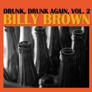 Drunk, Drunk Again, Vol. 2