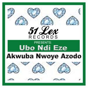 51 Lex Presents Ubo Ndi Eze