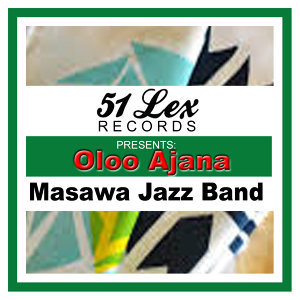 51 Lex Presents Oloo Ajana