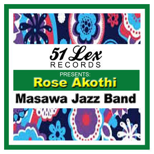 51 Lex Presents Rose Akothi