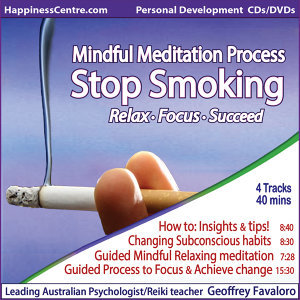 Stop Smoking, Mindful Meditation Process