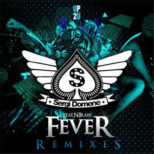 Fever (feat. Nirah) [Remixes]