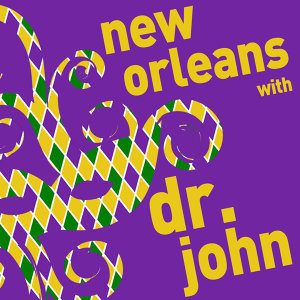 New Orleans with Dr. John - A Mardi Gras Celebration