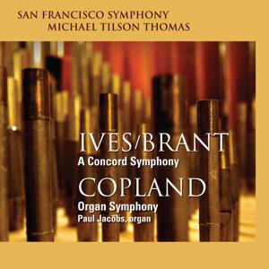 Ives/Brant: A Concord Symphony - Copland: Organ Symphony