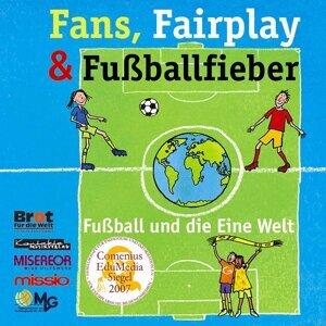 Fans, Fairplay & Fußballfieber