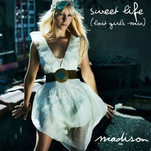 Sweet Life (Lost Girls Mix) - Lost Girls Mix