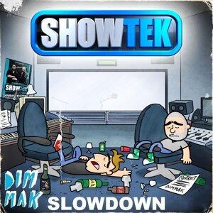Slow Down [Mixdown Edit]