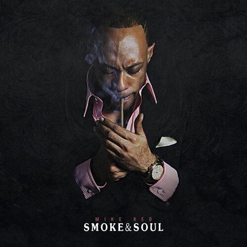 Smoke & Soul