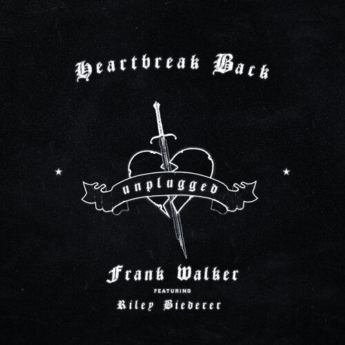 Heartbreak Back - Unplugged