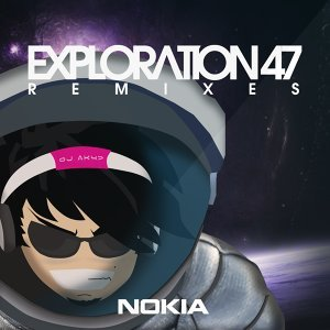 Exploration 47 Remixes - Sponsor Nokia Inc