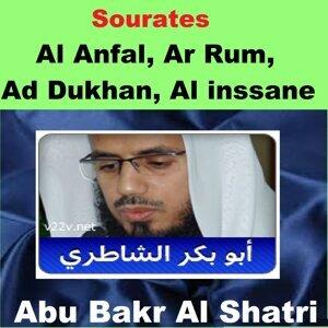 Sourates Al Anfal, Ar Rum, Ad Dukhan, Al Inssane - Quran - Coran - Islam