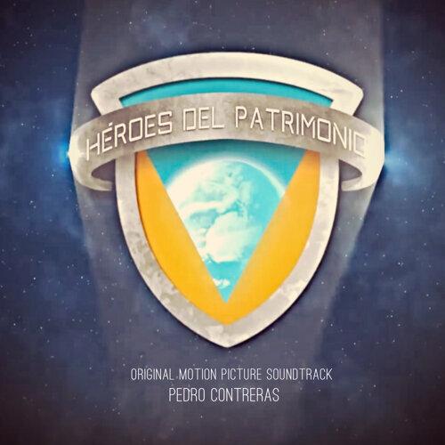 Héroes del Patrimonio (Original Motion Picture Soundtrack)