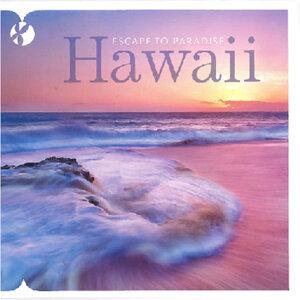 Hawaii: Escape to Paradise