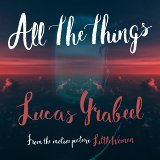 All The Things (From the Motion Picture Little Women)