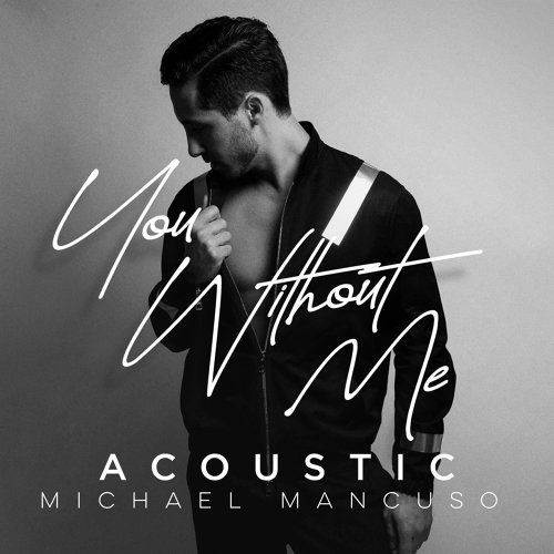 You Without Me (Acoustic)