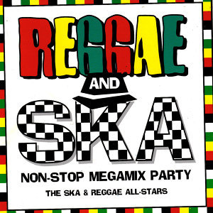 Reggae and Ska Non-Stop Megamix Party (The Ska & Reggae All-Stars)