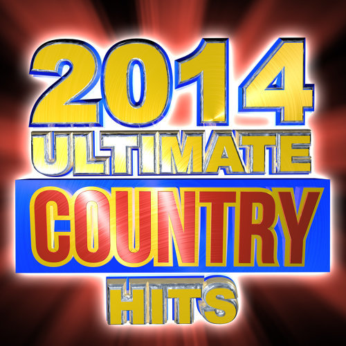 2014 Ultimate Country Hits
