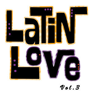 Latin Love, Vol. 3