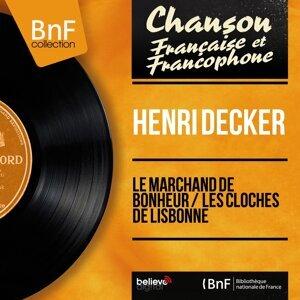 Le marchand de bonheur / Les cloches de Lisbonne - Mono Version