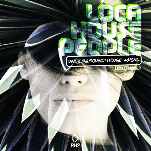 Loca House People, Vol. 33