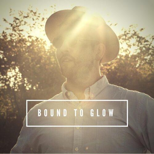 Bound to Glow