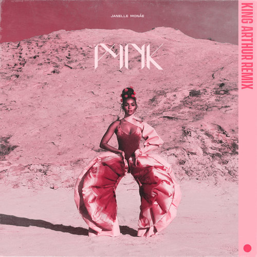 Pynk (feat. Grimes) - King Arthur Remix
