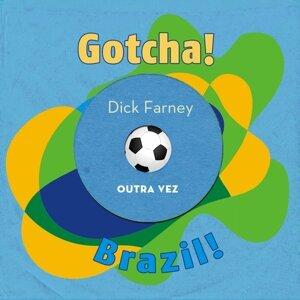 Outra Vez - Brazil!
