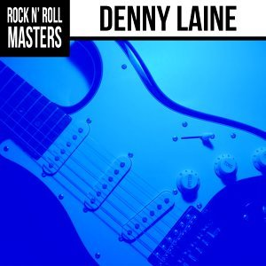 Rock n'  Roll Masters: Denny Laine