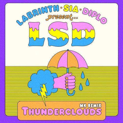 Thunderclouds - MK Remix