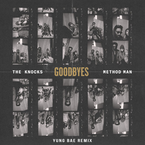 Goodbyes (feat. Method Man) - Yung Bae Remix
