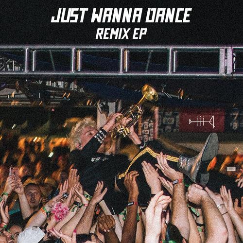 Just Wanna Dance - Remix EP