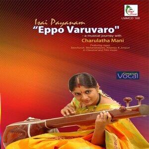 Isai Payanam: Eppo Varuvaro