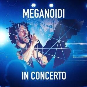 Meganoidi in concerto - Live