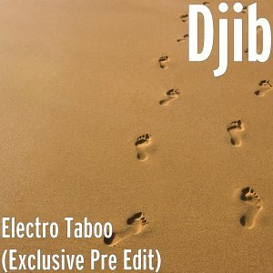 Electro Taboo (Exclusive Pre Edit), Sweetest Taboo Remix Originally Performed by Sade