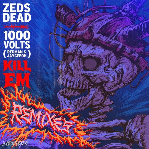 Kill Em - Remixes