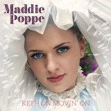 Keep On Movin' On