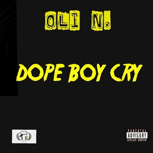 Dope Boy Cry