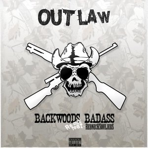 Backwoods Badass (Remix) [feat. Redneck Souljers]