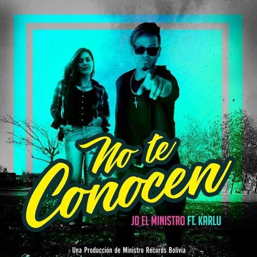 No Te Conocen (feat. Karlu)