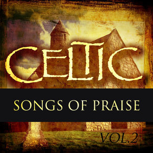 Celtic Praise Vol 2