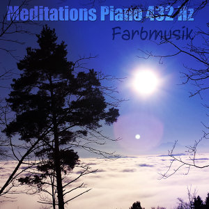 Meditations Piano 432 Hz