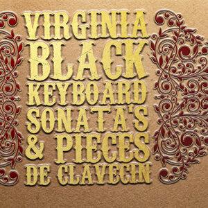 Virginia Black: Keyboard Sonata's & Pieces de clavecin