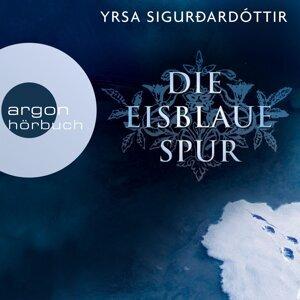 Die eisblaue Spur - Island-Krimi (Ungekürzte Fassung) - Ungekürzte Fassung